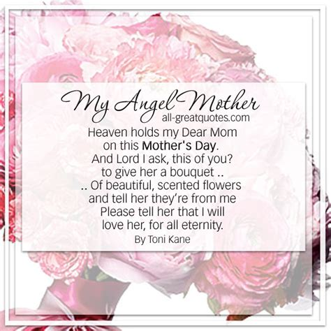Mothersday Quotes by Heaven Holds My Mother On This Mother S Day By Toni Kane