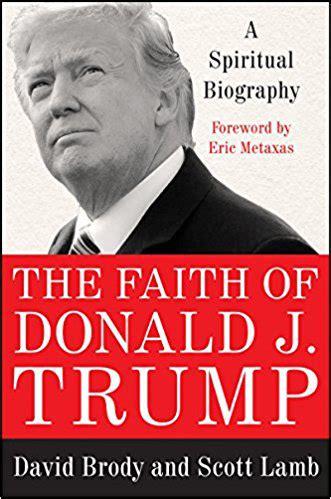 donald trump political biography 3 new books analyze trump s faith and his faithful