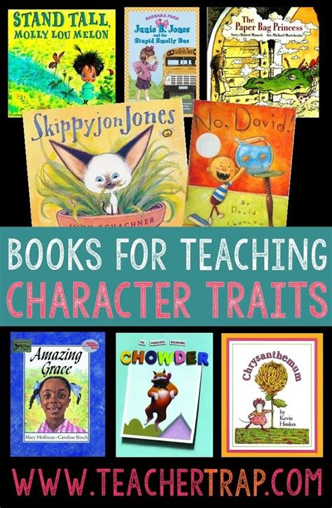 using picture books to teach character traits best 25 teaching character traits ideas on