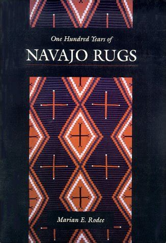 cheap navajo rugs cheapest copy of one hundred years of navajo rugs by marian e rodee 0826315763