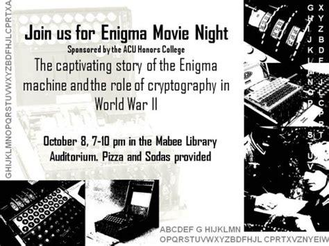 enigma files film honors college blog 187 enigma movie night