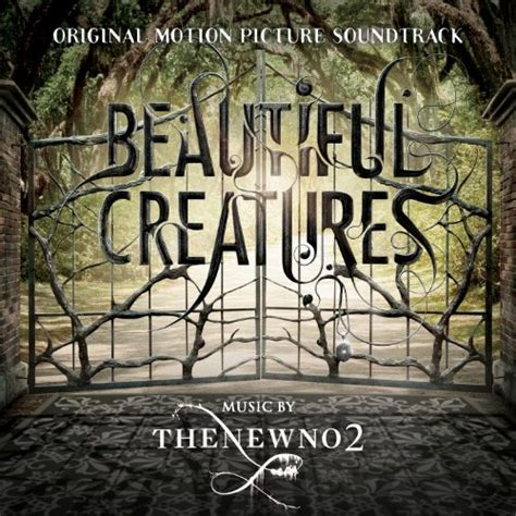 beautiful creatures beautiful creatures original motion picture soundtrack by