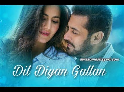 download mp3 free dil diyan gallan dil diyan gallan full audio mp3 song tiger zinda hai