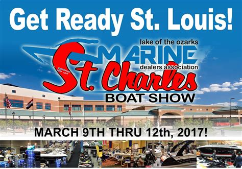 boat show st louis 2017 your lake of the ozarks mortgage lender join us at the st