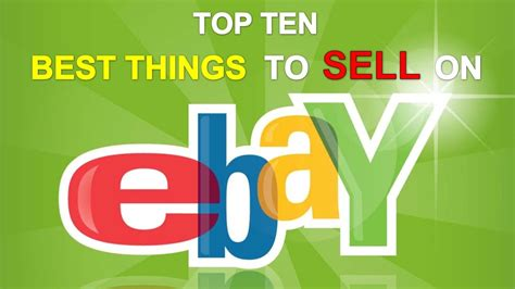 ebay sell top 10 items to sell on ebay and make money youtube