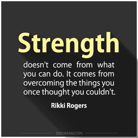 What Can You Do strength doesn t come from what you can do