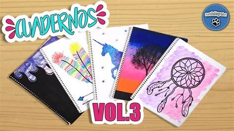decorar cuadernos diy diy 5 ideas para forrar y decorar tus cuadernos vol 3