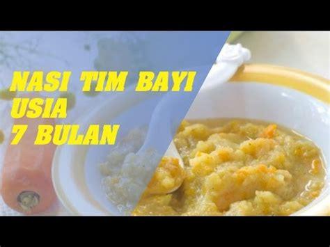 youtube membuat nasi tim bayi cara membuat makanan bayi 7 bulan youtube