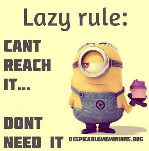 Lazy Day Meme - lazy rule minions pinterest minions