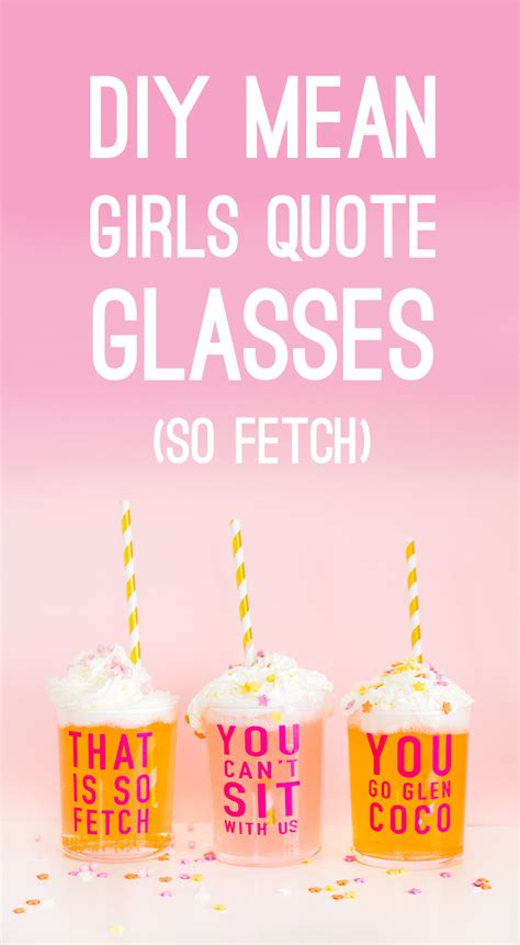 diy mean diy mean girls quote glasses perfect for a mean girls