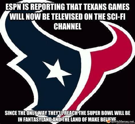 Texans Memes - too rough on texans meme