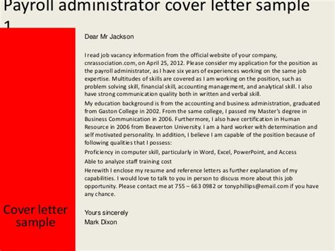 Payroll And Benefits Administrator Cover Letter by Payroll Administrator Cover Letter
