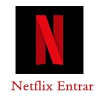 netflix entrar para relógio netflix filmes | como login