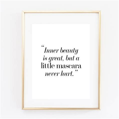printable quotes tumblr inner beauty funny fashion quote funny makeup quote