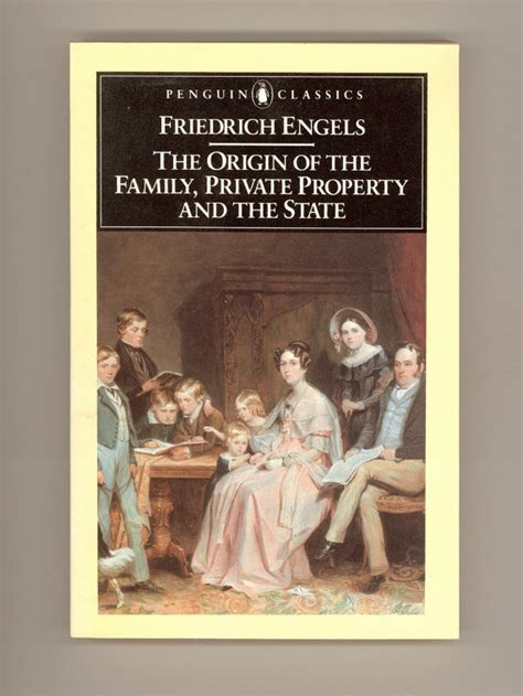 the origin of the family property and the state books friedrich engels the origin of the family property