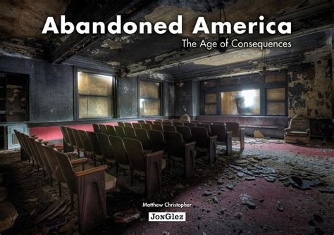 libro abandoned america the age abandoned america the age of consequences hits booksellers worldwide