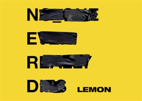 One Light Year In Miles N E R D Team With Rihanna On New Single Lemon