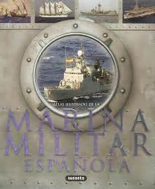 atlas ilustrado de francisco atlas ilustrado de la marina militar de espa 241 a libros n 193 uticos barcos de guerra