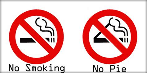 no smoking sign pie 31 things you will never be able to look at in the same