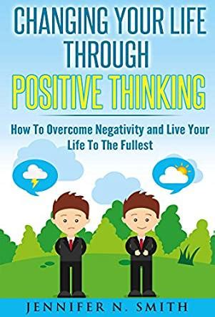 live your books positive thinking changing your through positive