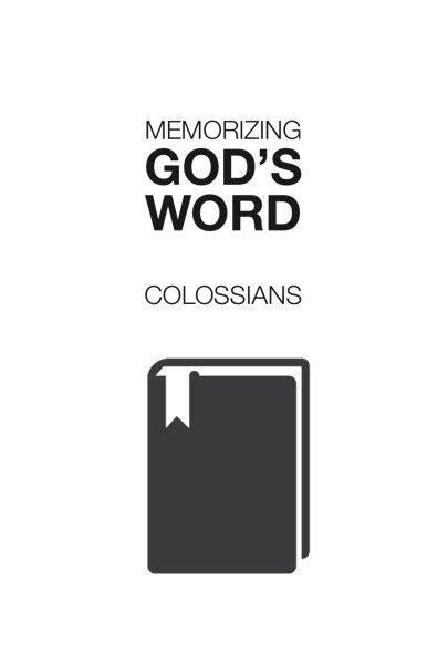 Memorizing God's Word: Colossians