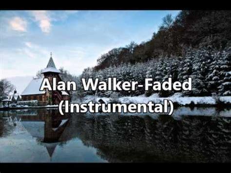 alan walker faded instrumental alan walker faded instrumental youtube