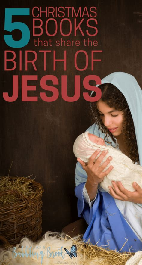 birth by books 5 books that the birth of jesus