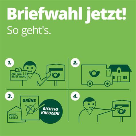 Antrag Briefwahl Deutschland Briefwahl Jetzt So Gehts B 220 Ndnis 90 Die Gr 220 Nen Bundespartei