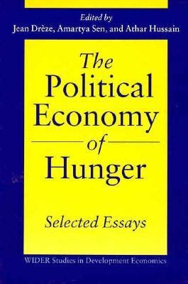 the selected essays of the political economy of hunger selected essays