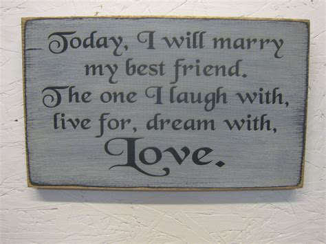 Today I Will Marry My Best Friend Rustic by