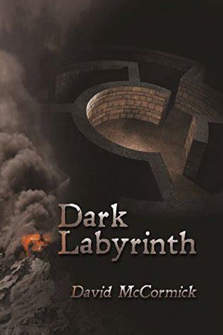 dark labyrinth edition dark labyrinth by david mccormick