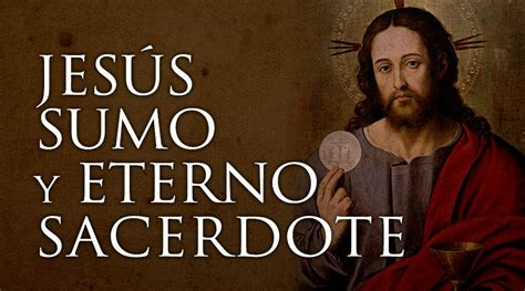 imagenes de jesus sacerdote hoy en algunos pa 237 ses se celebra la fiesta de jesucristo