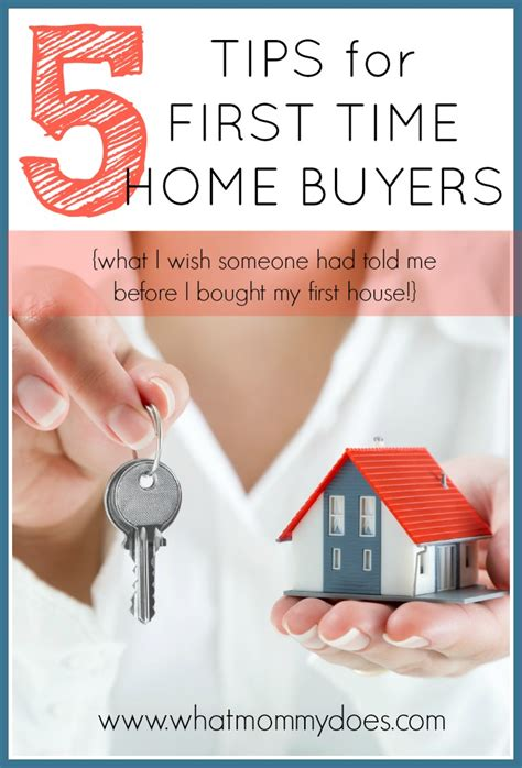 5 tips for time home buyers what i wish i had known