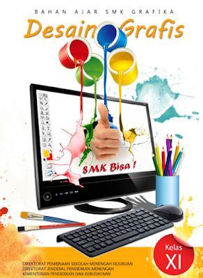 Desain Grafis Kelas Xi | modul desain grafis k13 smk kelas xi anwar maulana s kom