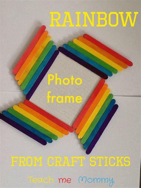 Rainbow Photo Frame From Craft Sticks Teach Me Mommy