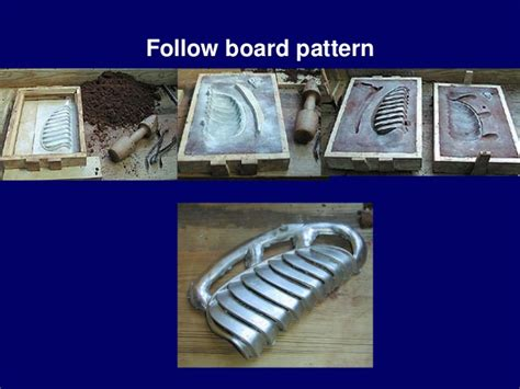 follow board pattern in casting 4 expendable casting patterns