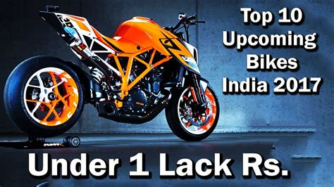 2017 top 10 best mileage bikes under rs 60 000 in india top 10 upcoming bikes in india 2017 budget bikes