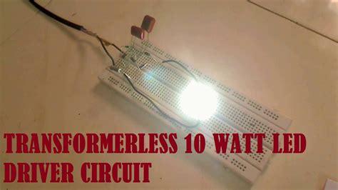 led driver cd4017be circuits youtube transformerless 10watt led driver circuit youtube