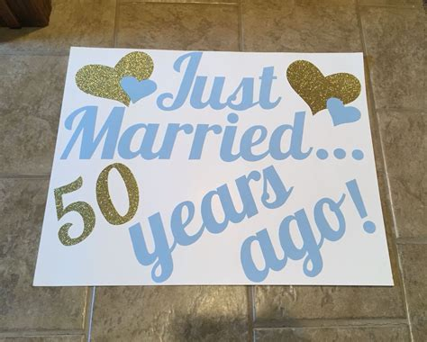 Just married 50 years ago! 50th anniversary decorations