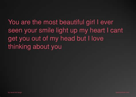 you are the most beautiful i ever seen your smile text message by never let hergo