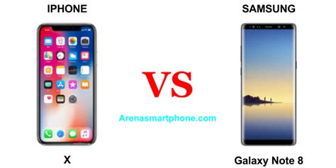 samsung 9 vs iphone x iphone x vs samsung galaxy note 8 perbandingan lengkap
