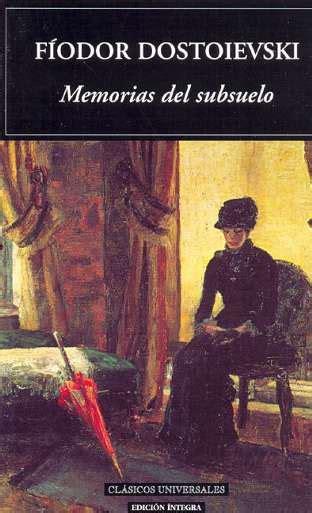 libro memorias del subsuelo el hundimiento de kovalski memorias del subsuelo de f 237 odor dostoievski