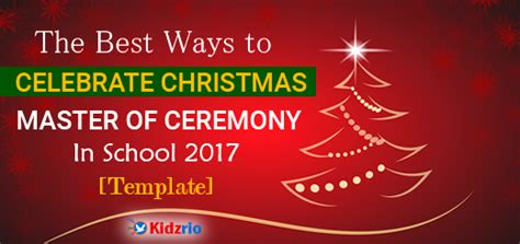workplace christmas party master of ceremony kidzrio all about education tips and how to advice to student principal and parent