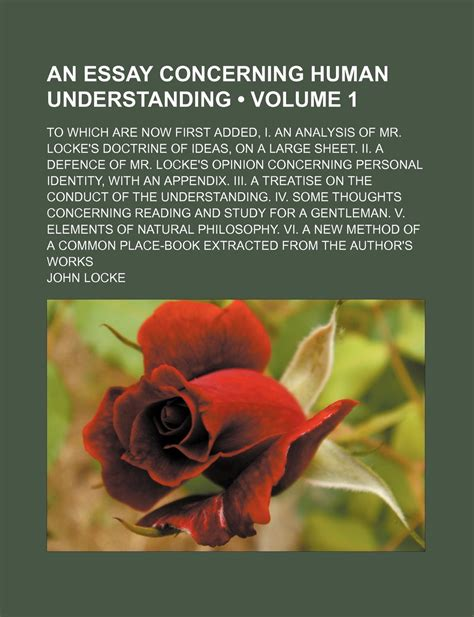 An Essay Concerning Human Understanding by Essay Concerning Human Understanding Locke Analysis
