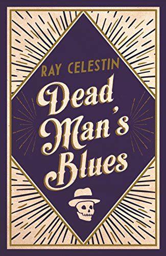 dead s badge books dead man s blues edition blogs finden
