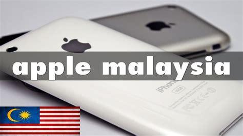apple malaysia apple malaysia youtube