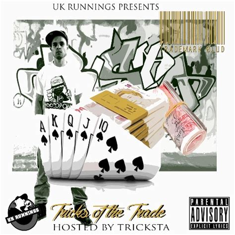 Trick Of The Trade by Uk Runnings Presents Trademark Blud Tricks Of The Trade