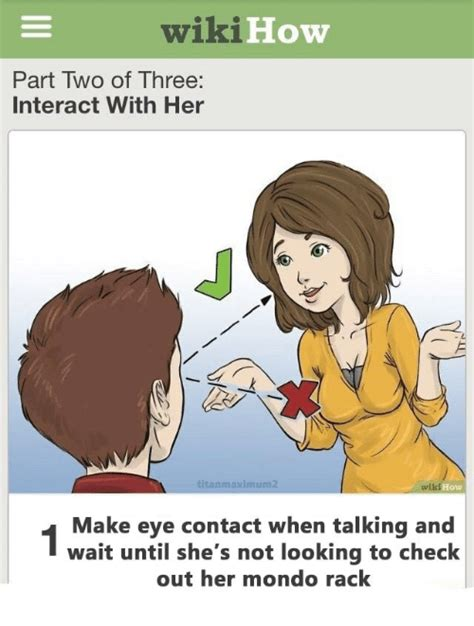 Looks To Check Out by Wikihow Part Two Of Three Interact With Titanmaximum2