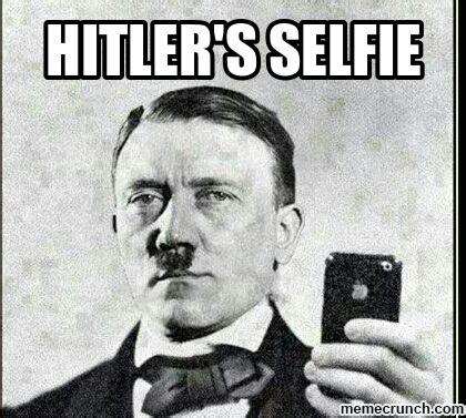 Meme Generator Hitler - hitler selfie