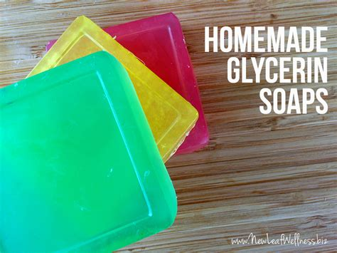 How To Make Handmade Soap At Home - how to make glycerin soaps new leaf wellness